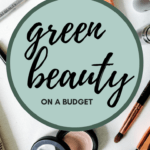 green beauty on a budget