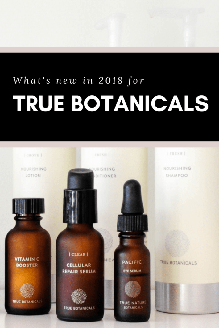 Read what's in store for True Botanicals in 2018! What they are keeping, discontinuing, launching plus HOW TO SAVE and more! #thisorganicgirl #organicskincare #nontoxicskincare #bestskincare #bestshampoo #organicshampoo