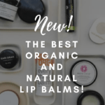 the best organic lip balm