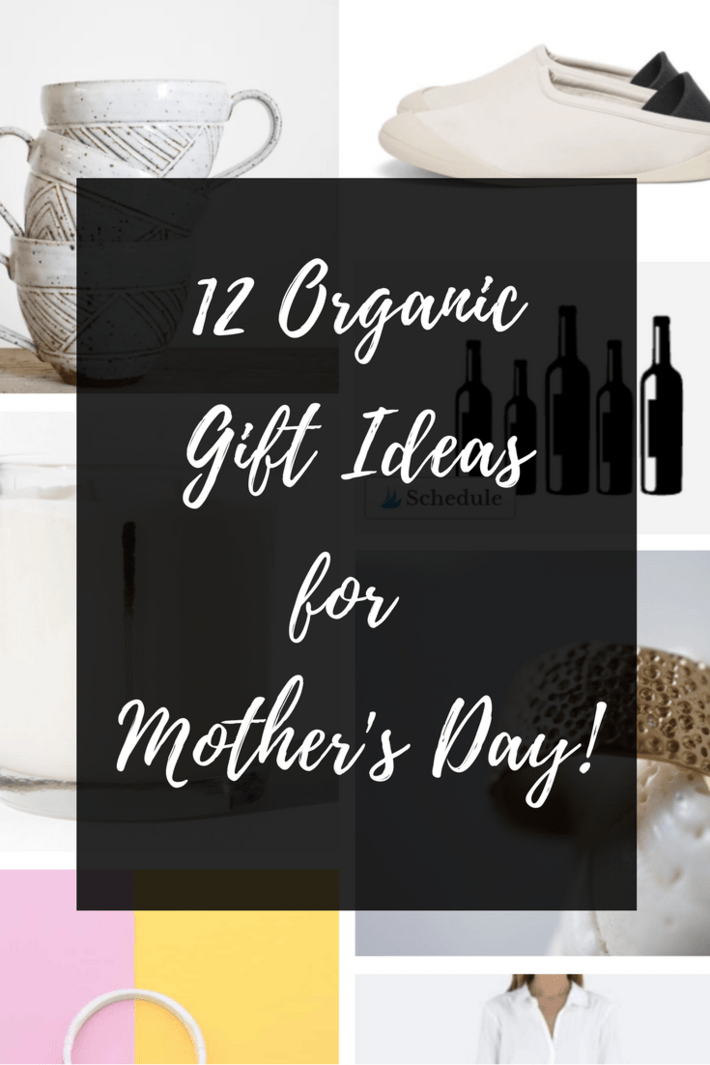 Check out my Mother's Day orgnaic gift guide filled with everything she will love from nontoxic candles to organic pj's to a killer biodynamic wine subscription to a weekend away. #thisorganicgirl #organicgifts #mothersday #bestgifts #giftsformom