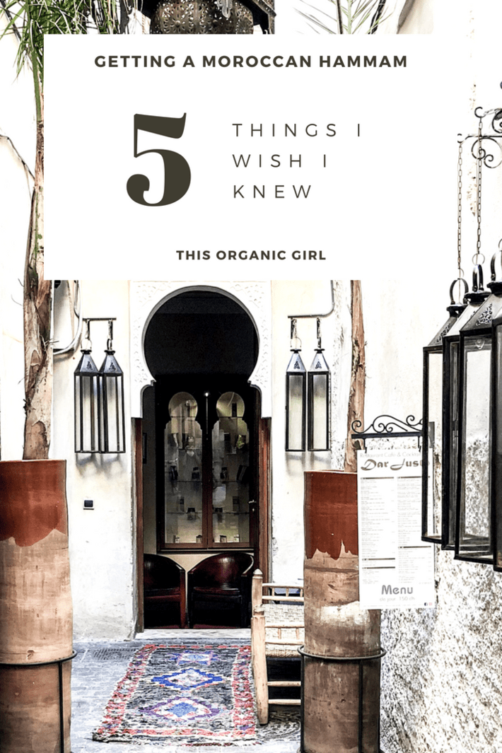 Going to Morocco? You have to get a hammam! I did and it was glorious however I wish I knew these 5 things before I went....like bring your own bathing suit!? Oops! #thisorganicgirl #moroccanhammam #Marrakech #marrakechhammam #howtohammam #organicskincare #moroccomusts