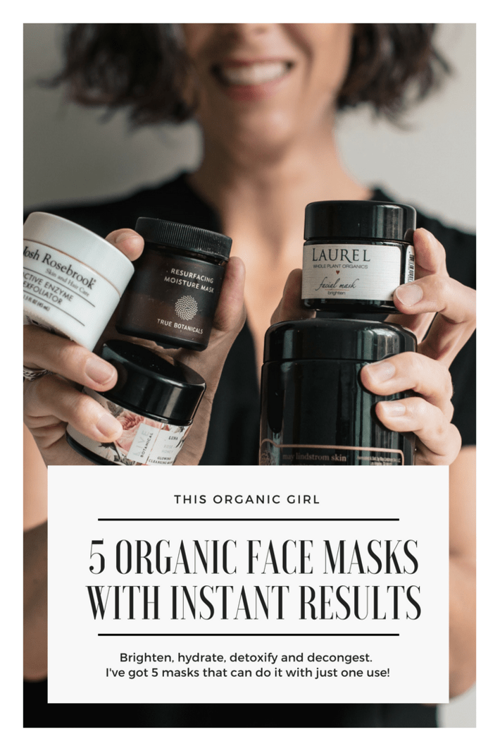 Whether you want to brighten, detoxify, decongest, hydrate or exfoliate, I've got you covered. Talking 5 organic face masks that deliver results with just one use! #thisorganicgirl #organicmasks #organicmakeup #organicskincare #nontoxicskincare #bestmask