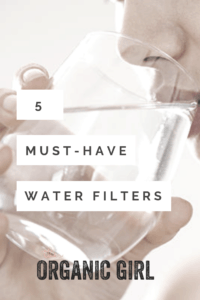 must have water filters