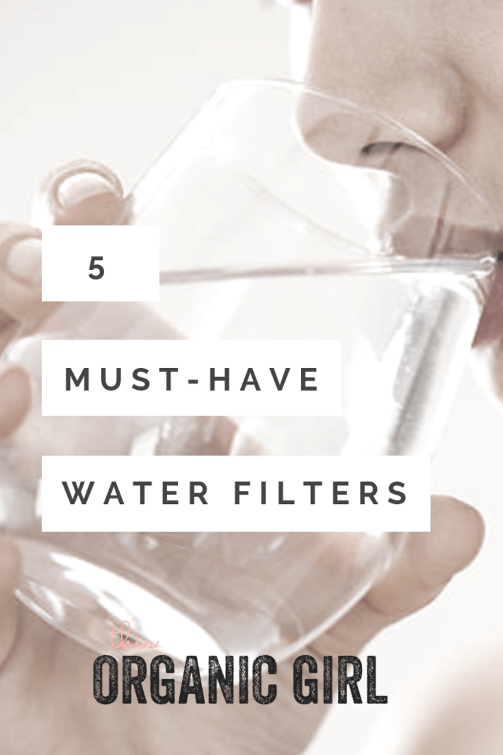 Unfiltered city water contains chlorine, chloramines, heavy metals, and prescription drugs. Filter it with these 5 filters. I have one for every room of the house - even an option for on the go! #thisorganicgirl #bestwaterfilter #waterfilters #showerfilter #hosefilter #bestbathfilter