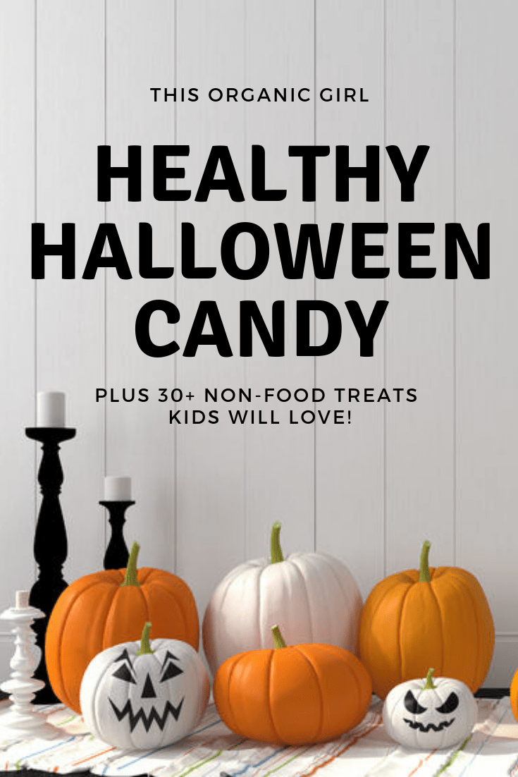 Avoid unhealthy preservatives, artificial colors + flavors, MSG, HFCS, crazy amounts of sugar with these healthier candy options + 30 cool non-food treats! #thisorganicgirl #healthyhalloween #healthycandy #allergyhalloween #organiccandy