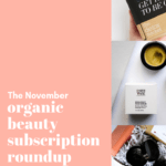organic beauty subscription roundup