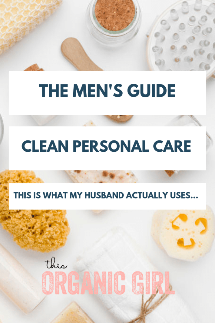 Dishing on what my hubs uses on the daily including toothpaste, mouthwash, deo, lotion, hair care, soap and more. No fancy stuff, just the essentials! #thisorganicgirl #nontoxicmenscare #organicmensproducts #nontoxicmensproducts #naturalmensproducts