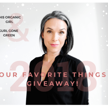 this organic girl our favorite things giveaway organic makeup organic skincare