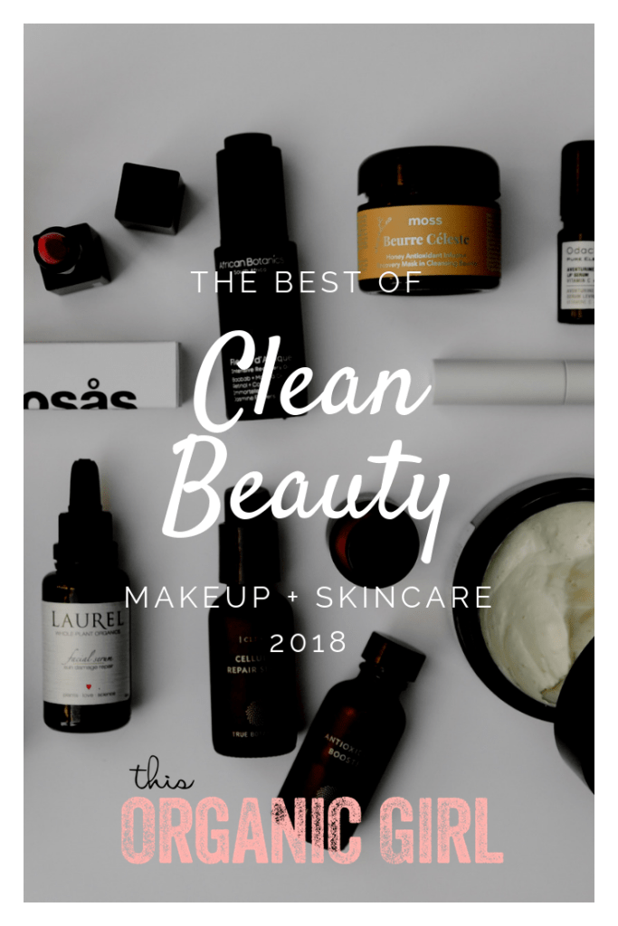 the best of clean beauty 2018