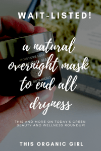 a natural overnight mask to end all dryness