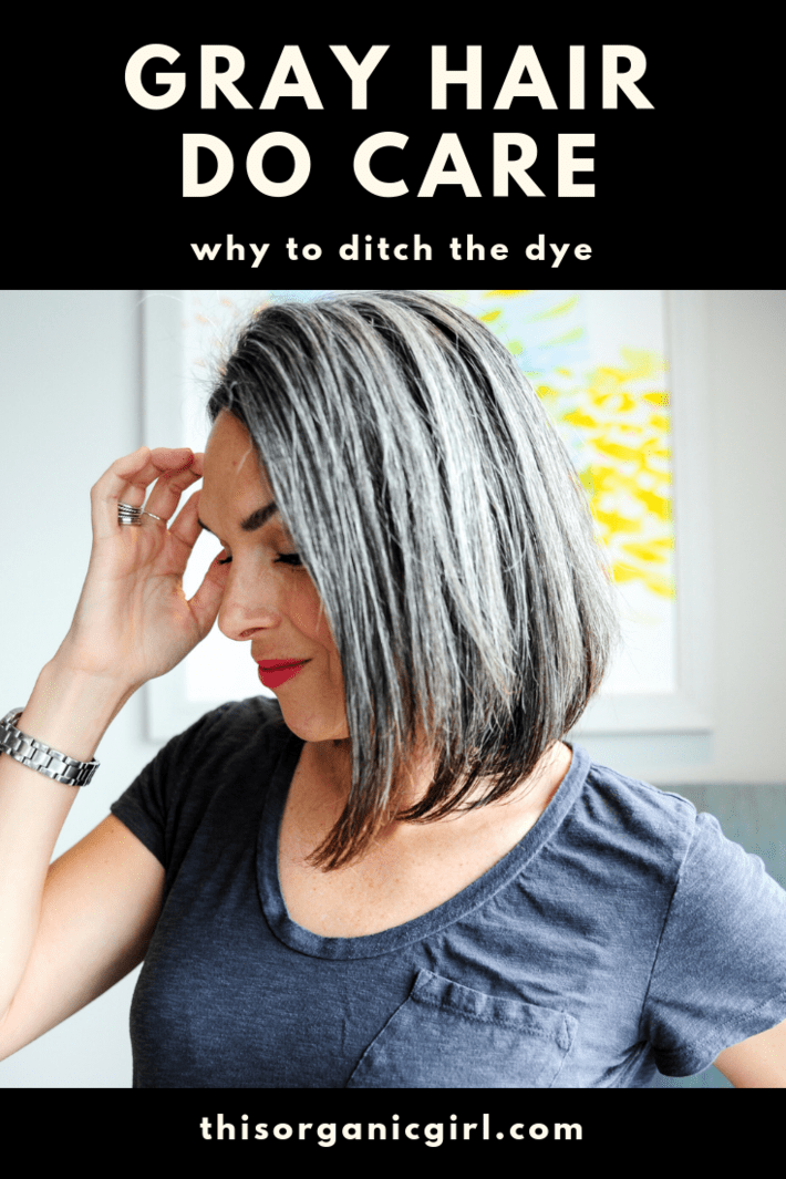 gray hair do care - why do ditch the dye