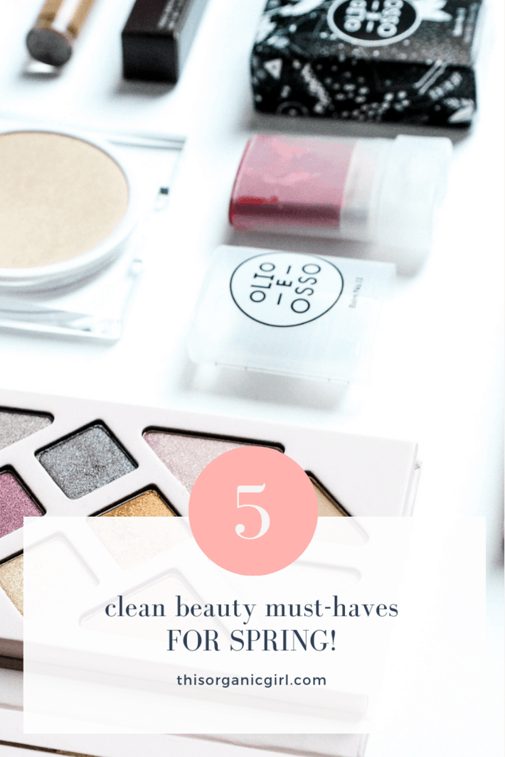 5 natural beauty must haves for spring