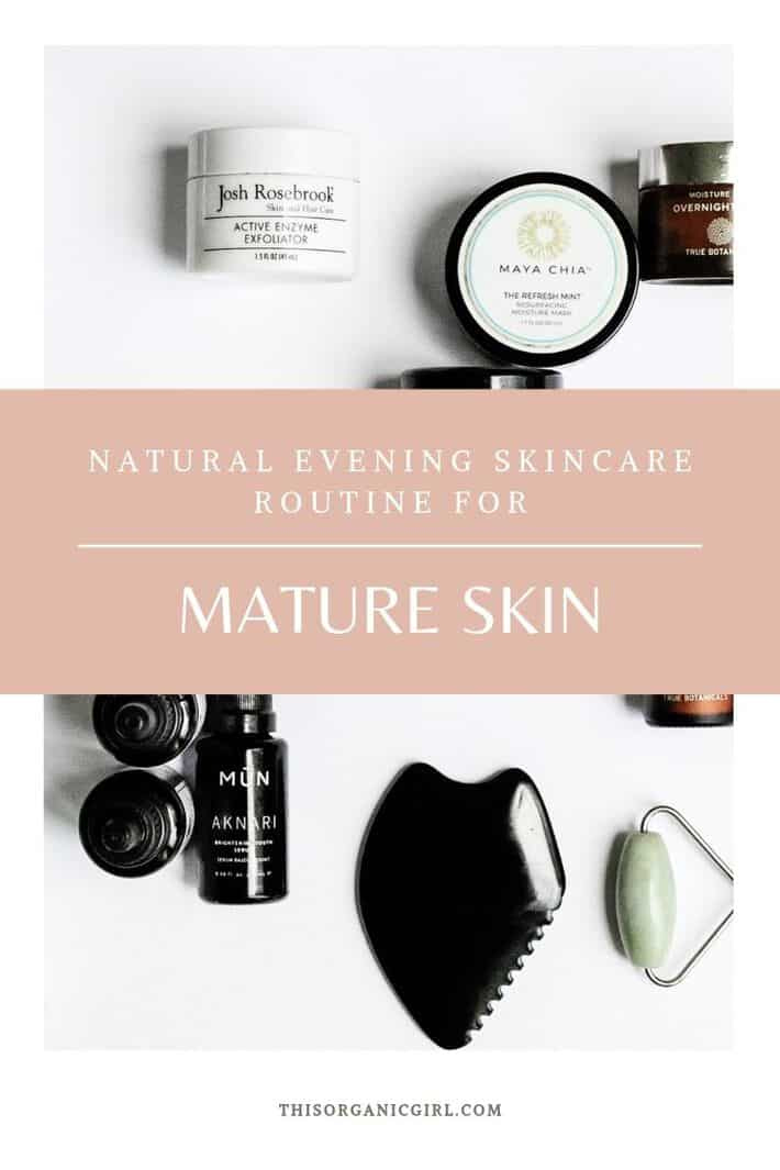 natural skincare routine products for mature skin, anti-aging organic products