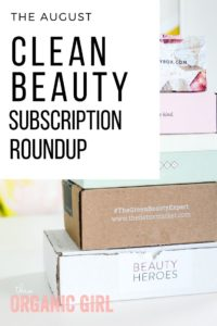 August clean beauty subscription roundup