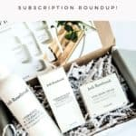 the october clean beauty subscription roundup