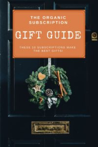 organic subscription gift guide