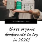3 organic deodorants to try in 2020