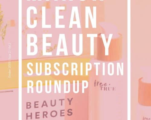 pink background white text that says march clean beauty subscription roundup