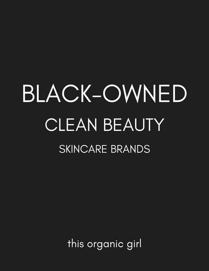 black image with white letters saying black owned clean beauty skincare brands