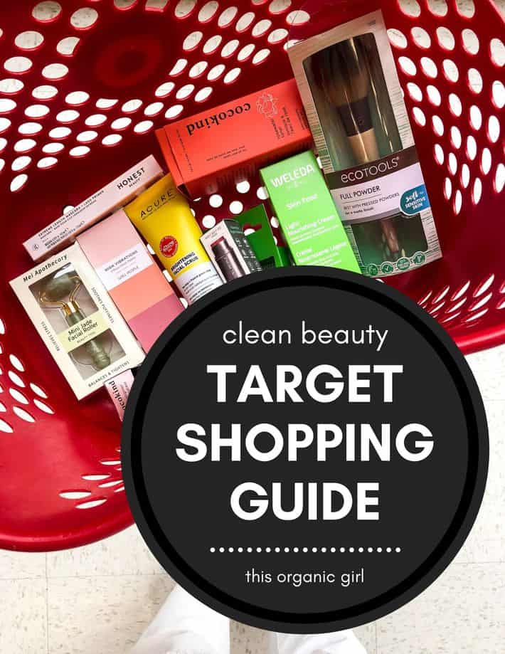 Top 10 Clean Beauty And Skincare Products At Target This Organic Girl