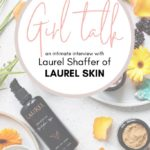 laurel skin products with text overlay for Pinterest